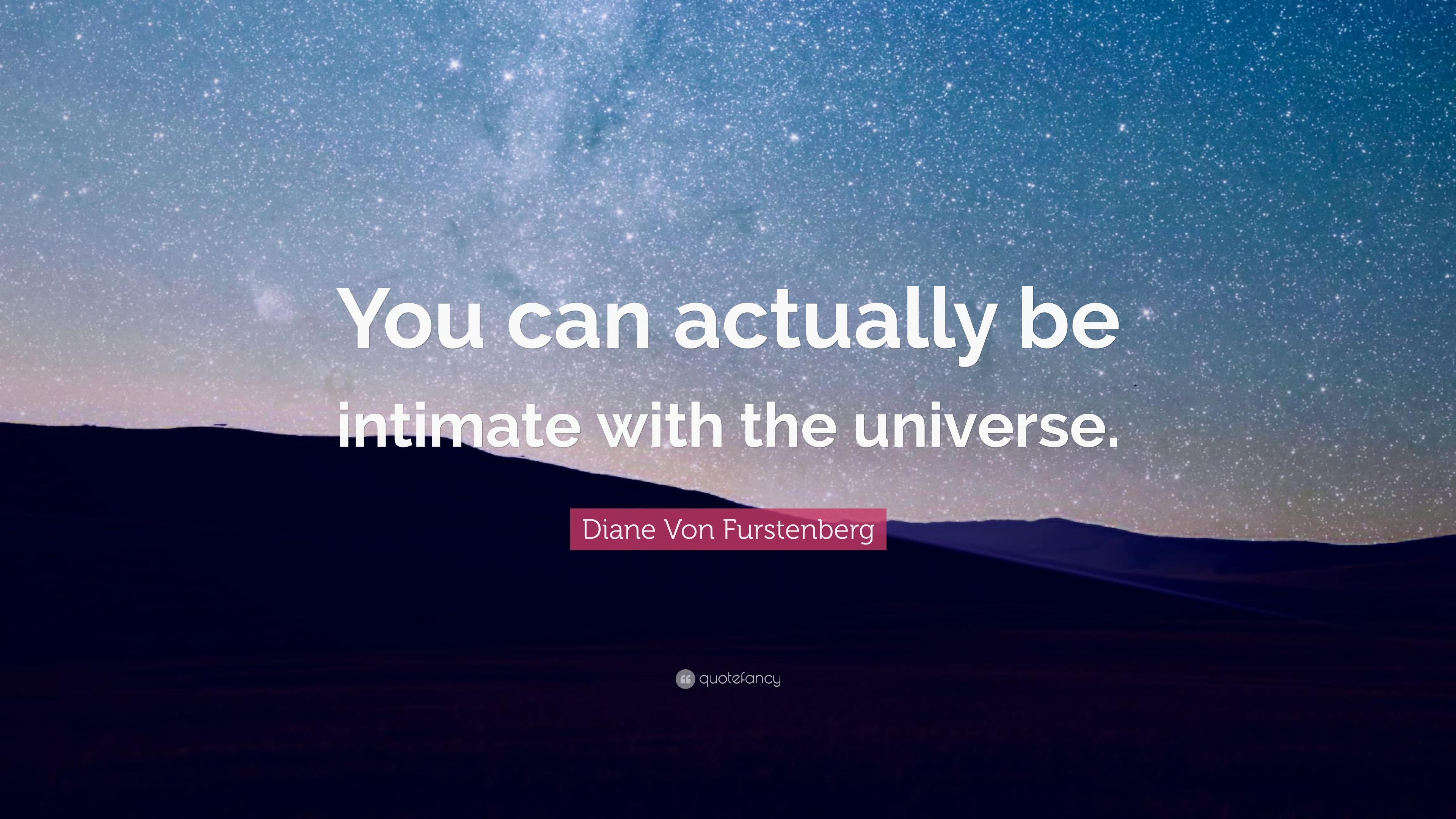 "Diane Von Furstenberg Quote: Diane Von Furstenberg Quote: ""You Can Actually Be Intimate"