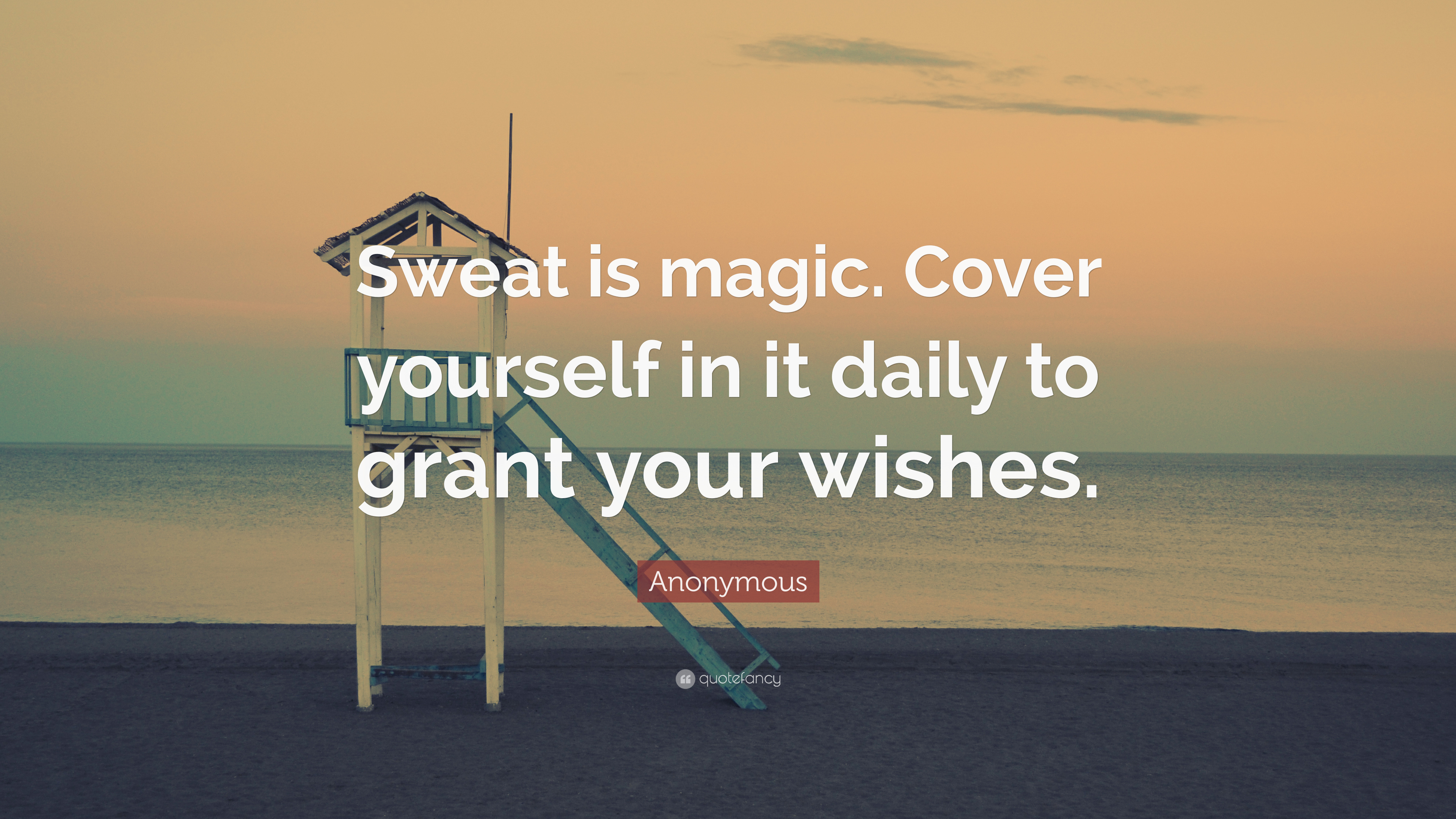 Image of: Facebook Covers Anonymous Quote sweat Is Magic Cover Yourself In It Daily To Grant Your Quotefancy Anonymous Quote sweat Is Magic Cover Yourself In It Daily To