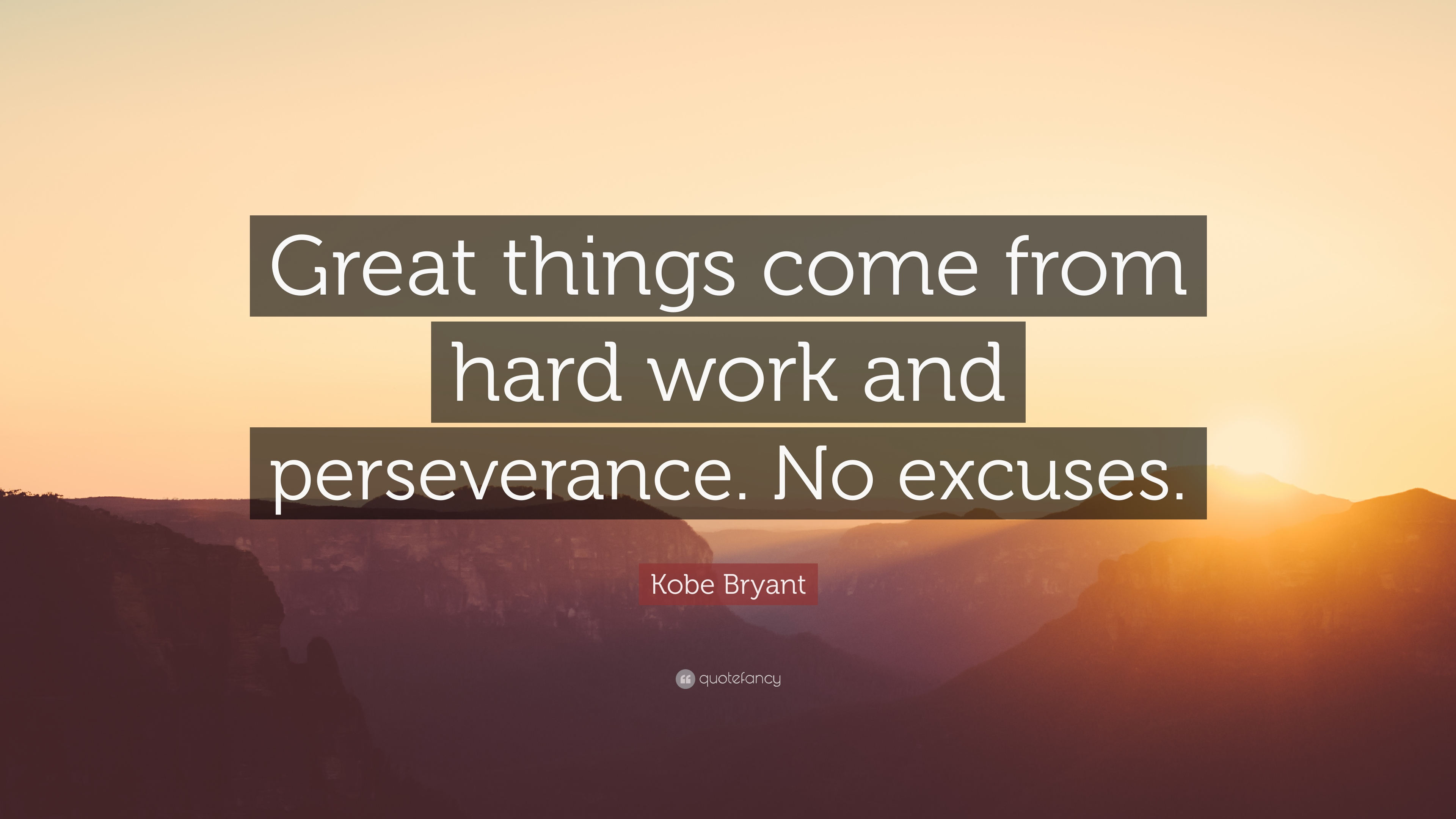 "Quotes Hard Work Glamorous Kobe Bryant Quote ""Great Things Come From Hard Work And"
