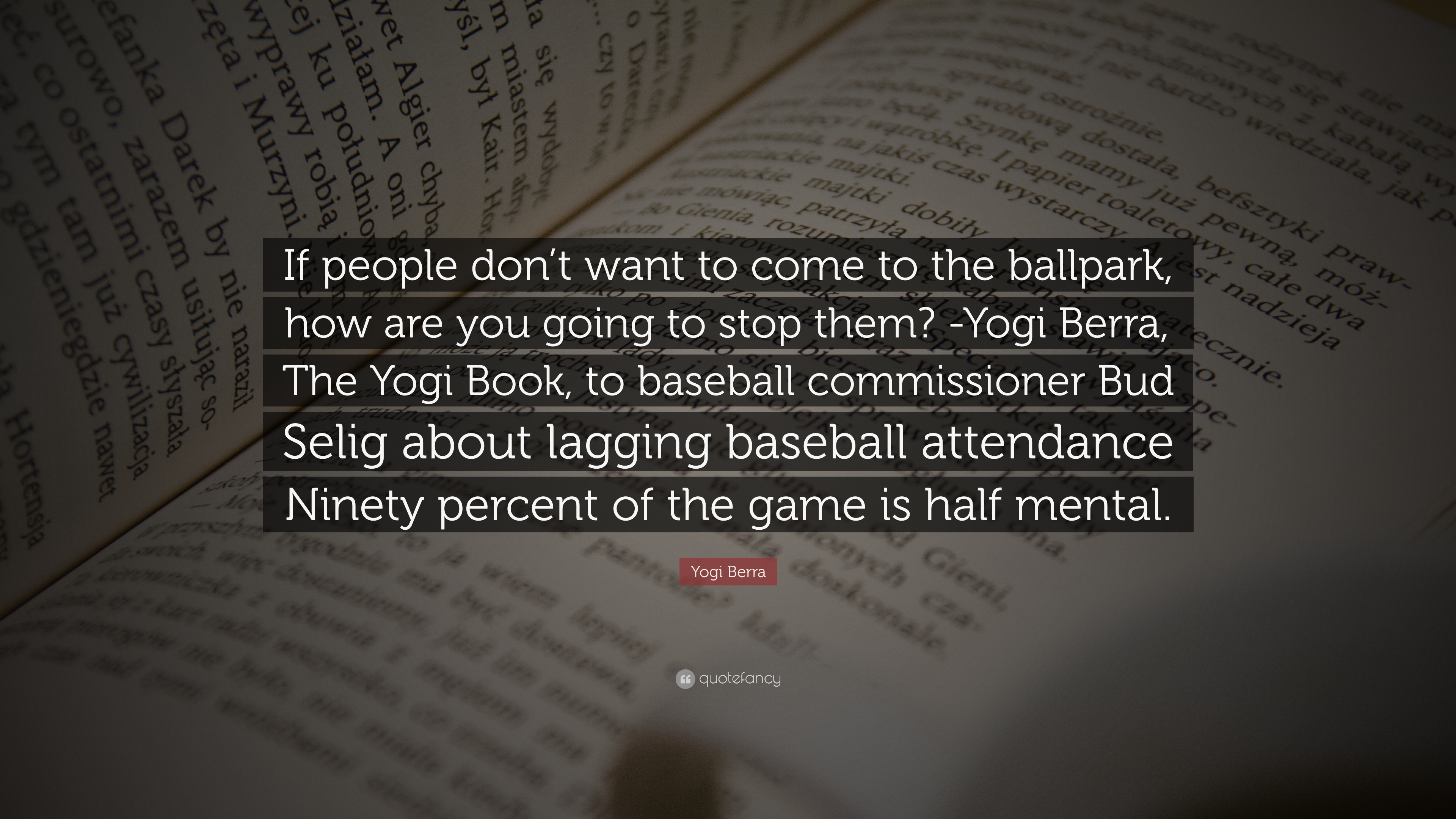 "Baseball Quote Yogi Berra Quote ""If People Don't Want To Come To The Ballpark"