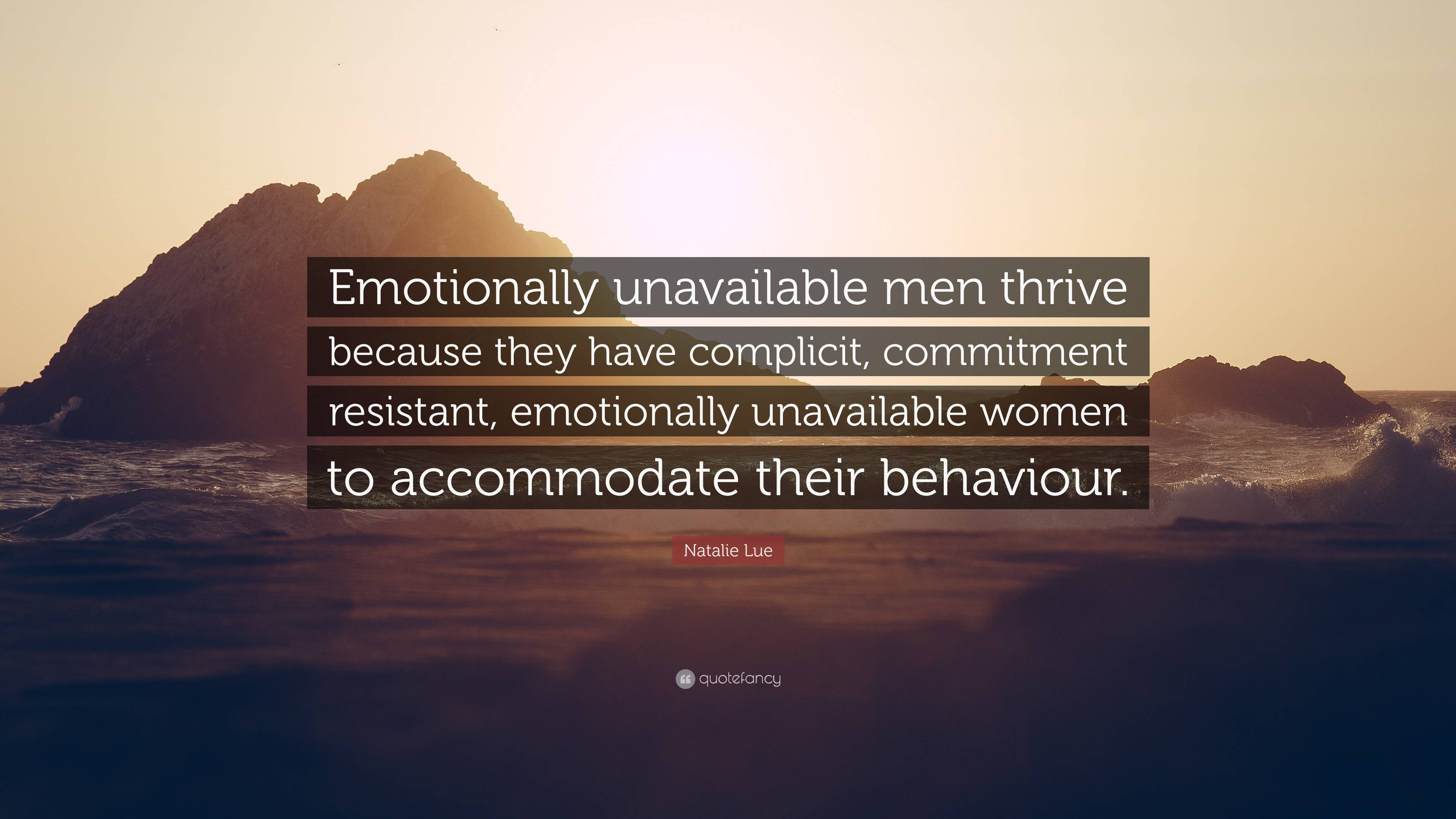 Emotionally why unavailable men are Why Am