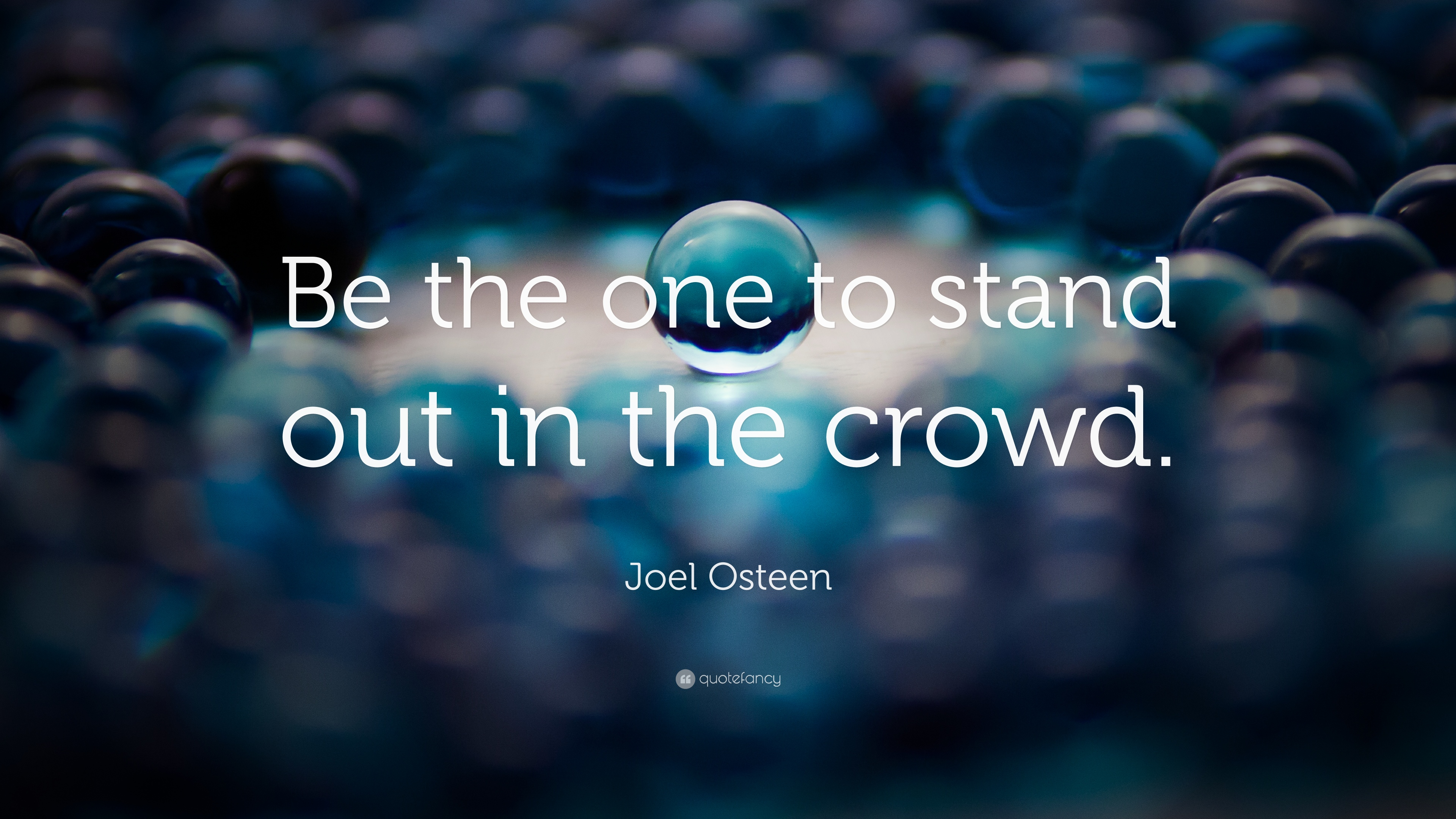 Joel Osteen Quote Be The One To Stand Out In The Crowd 11