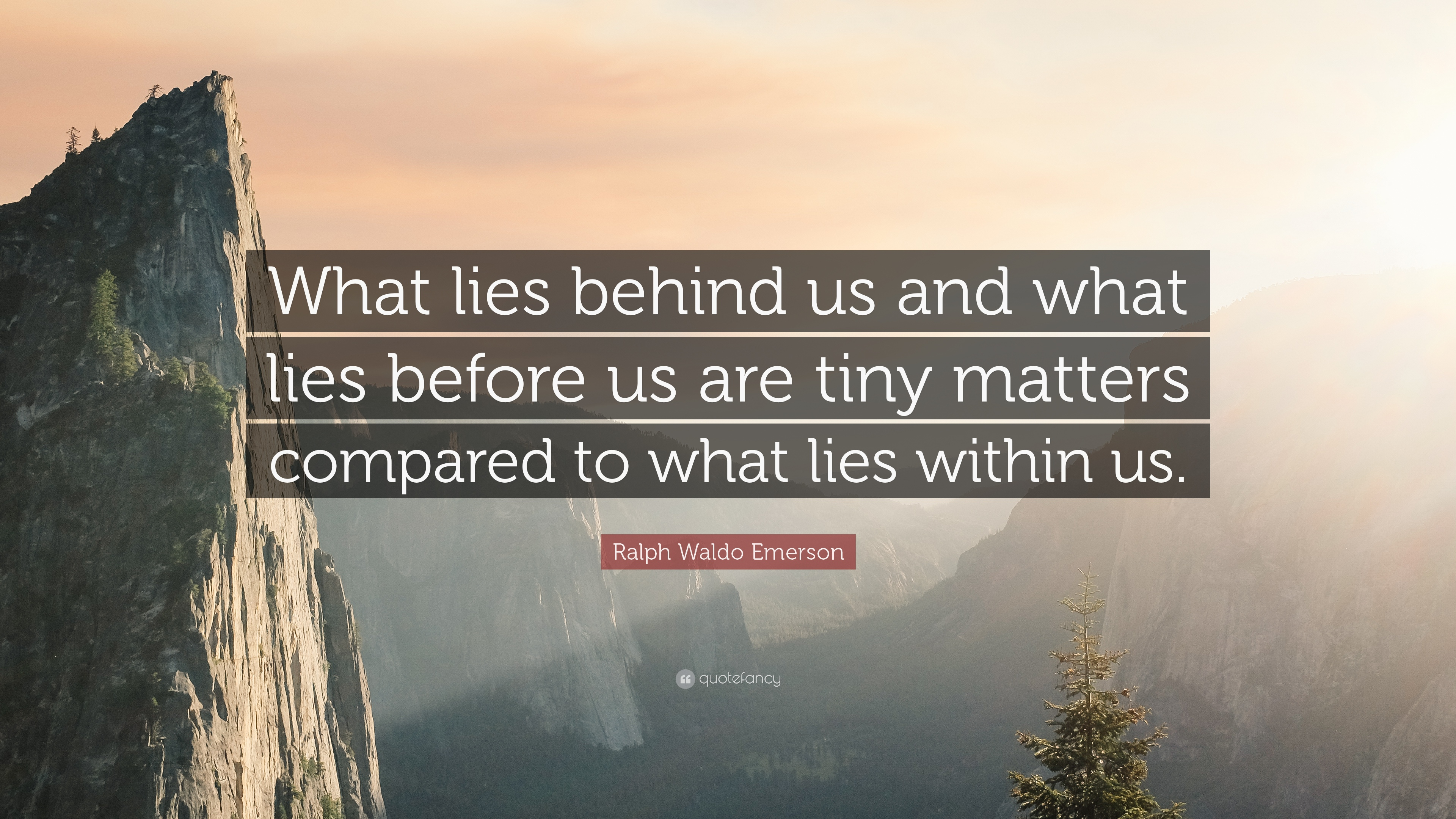 Ralph Waldo Emerson Quote: U201cWhat Lies Behind Us And What .