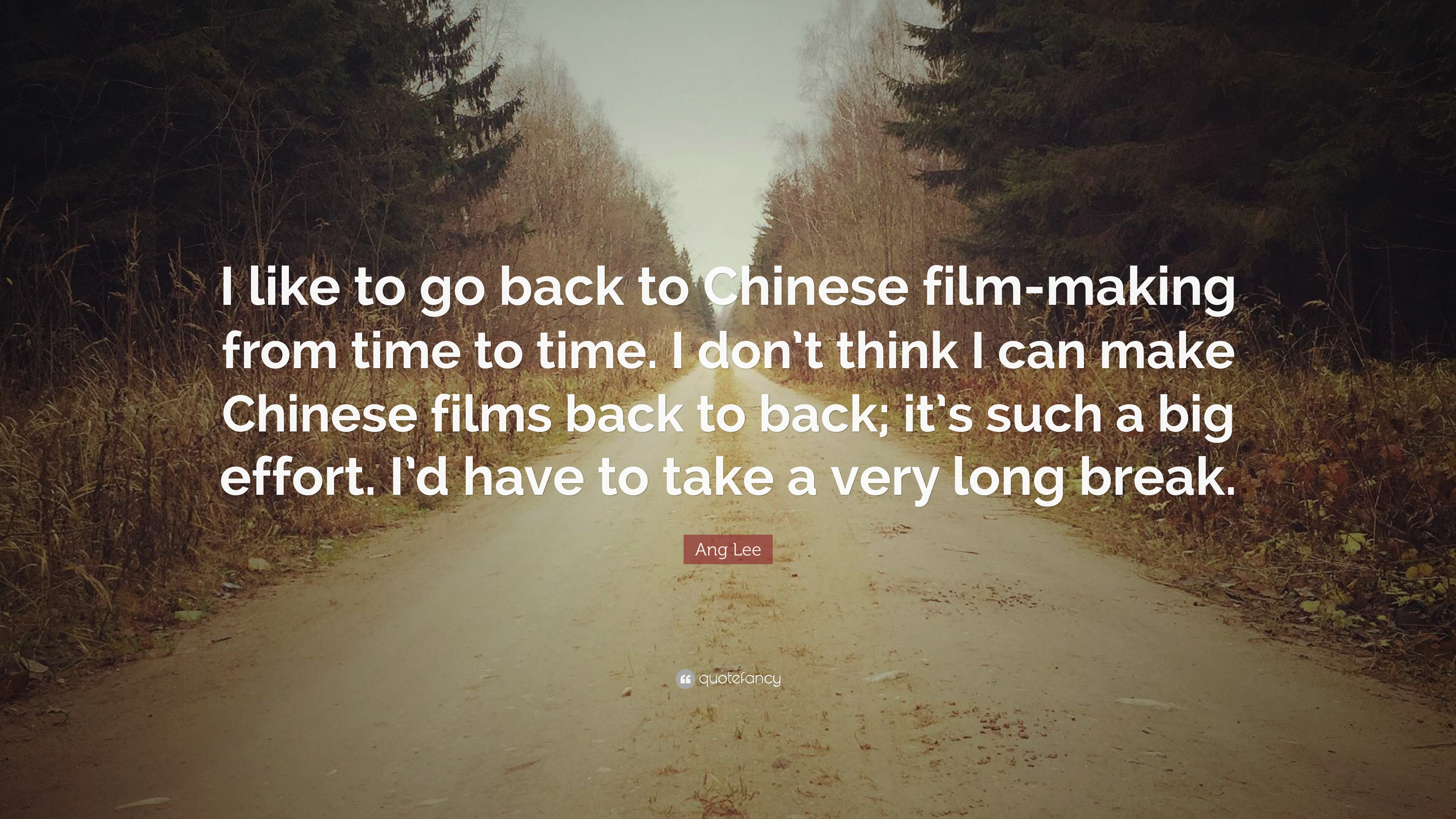"""Ang Lee Quote: """"I like to go back to Chinese film-making"""