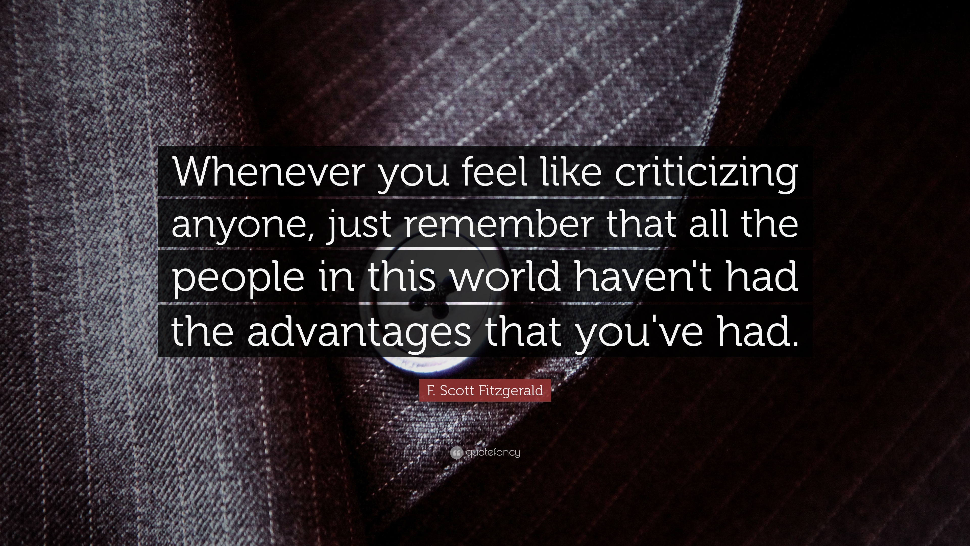 """F. Scott Fitzgerald Quote: """"Whenever You Feel Like"""