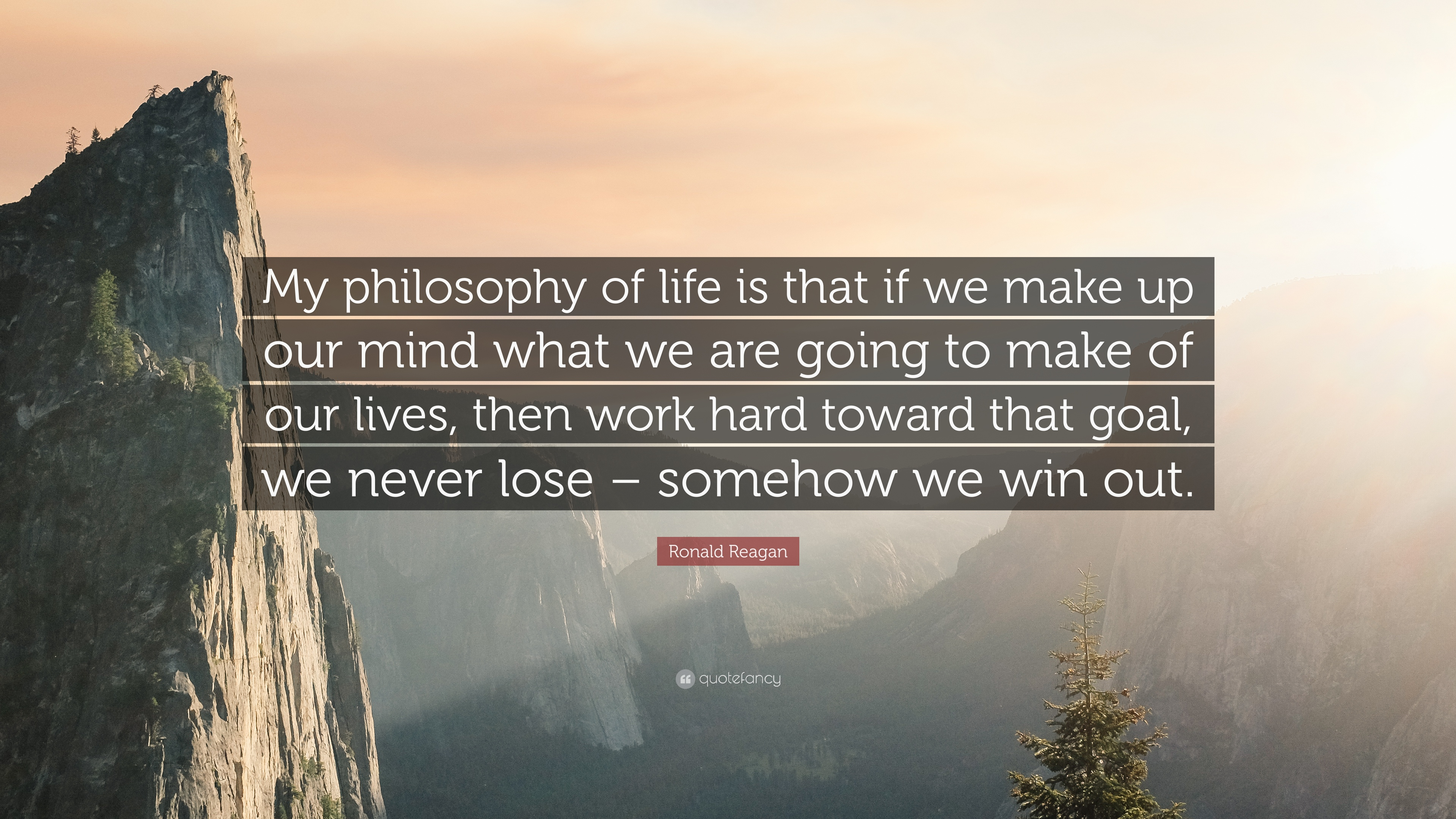 "Philosophy In Life Quotes Ronald Reagan Quote ""My Philosophy Of Life Is That If We Make Up"