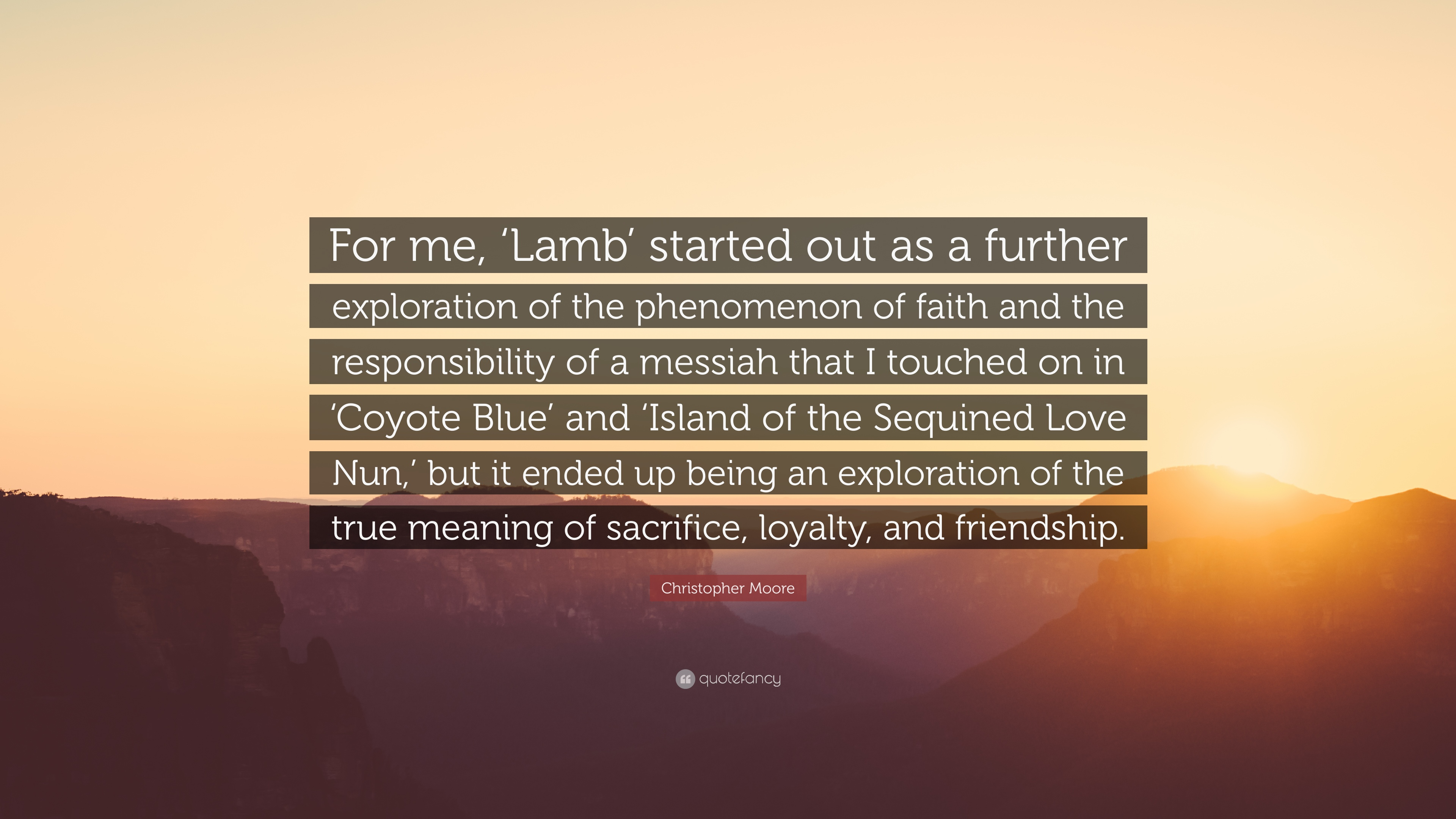 "Quotes About True Friendship And Loyalty Christopher Moore Quote ""For Me 'lamb' Started Out As A Further"