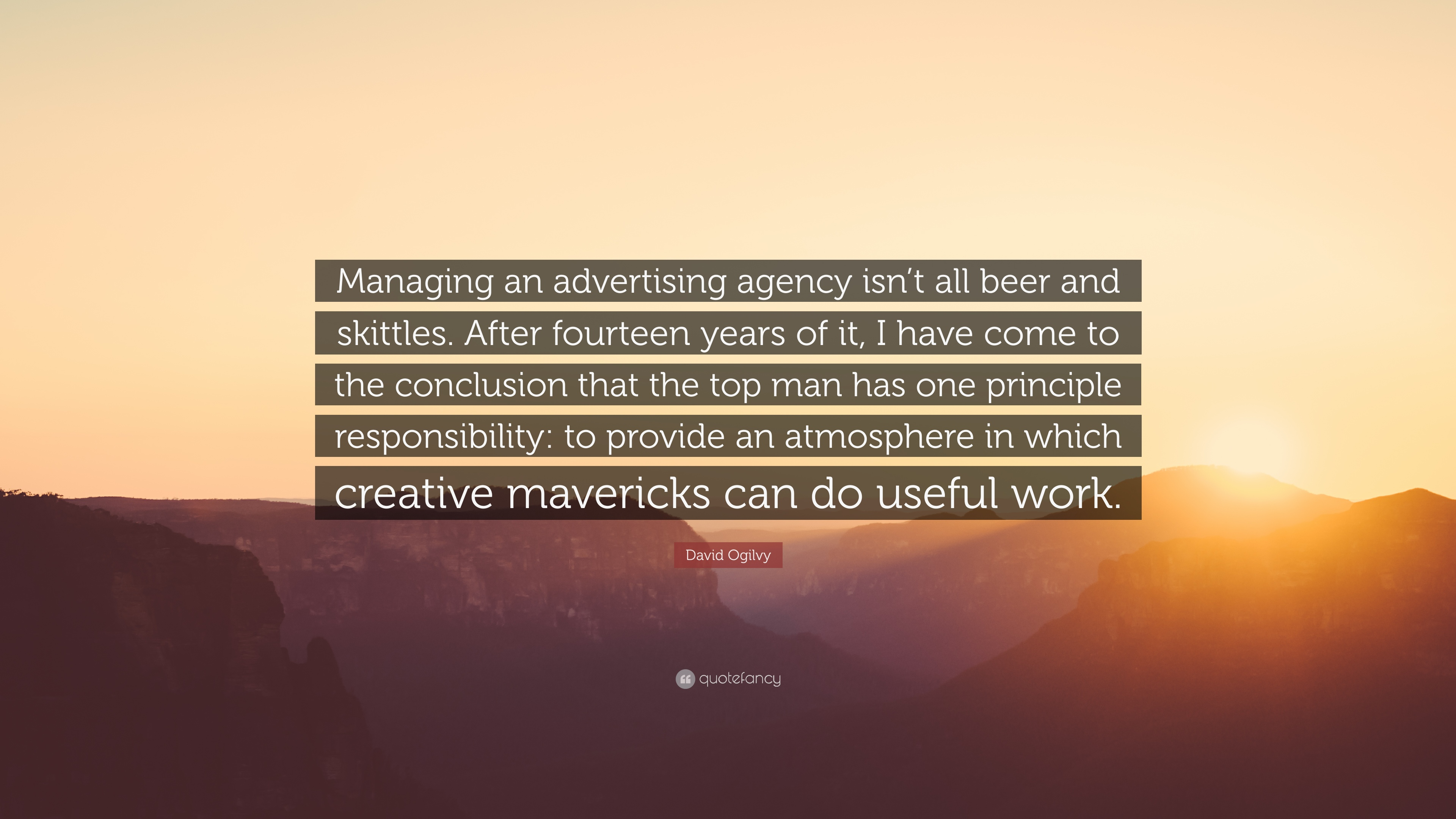 David Ogilvy Quote Managing An Advertising Agency Isnt All Beer