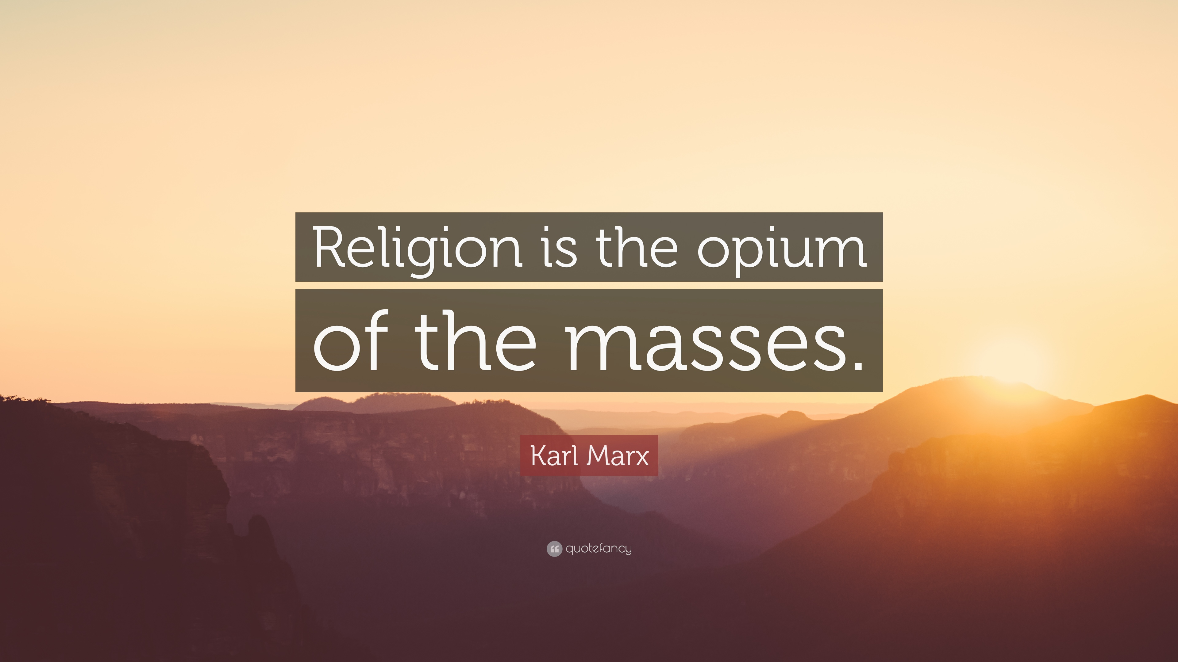 religion is the opiate the people Religion is the opium of the people  is one of the most frequently paraphrased statements of german philosopher and economist karl marx it was translated from.