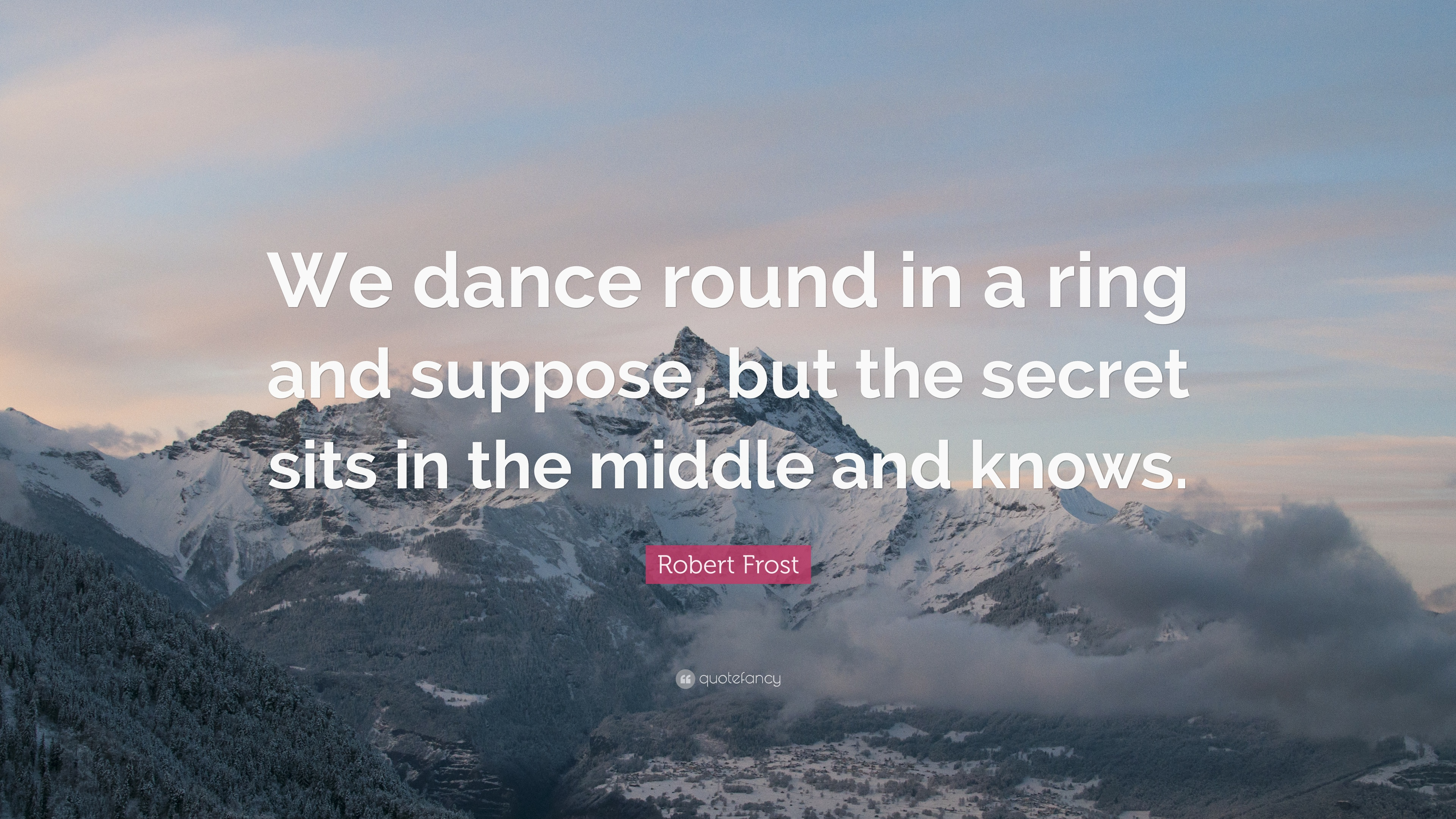 We Dance Round In A Ring And Suppose