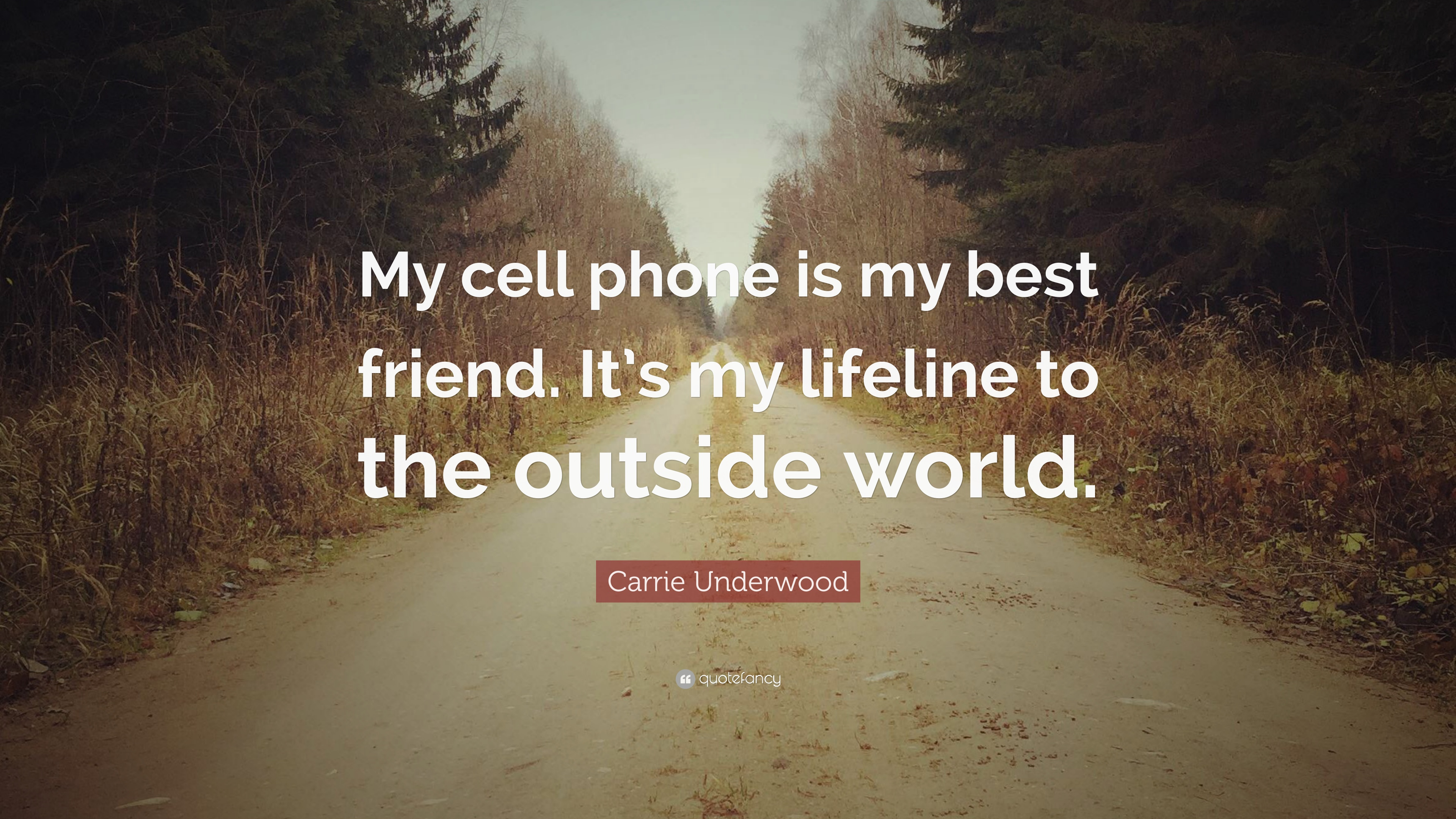 7 Wallpapers Carrie Underwood Quote My Cell Phone