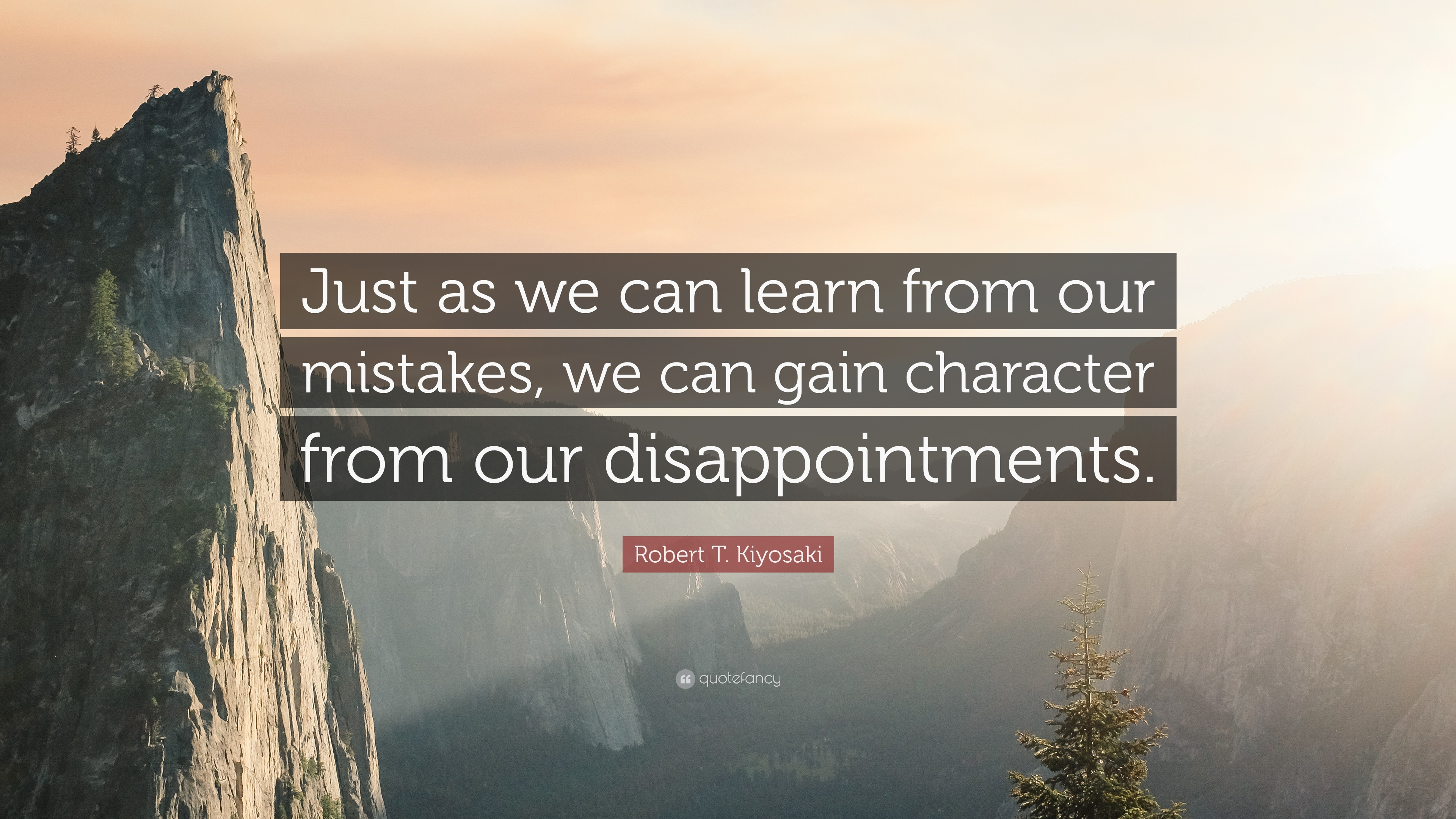 Robert T Kiyosaki Quote Just As We Can Learn From Our Mistakes