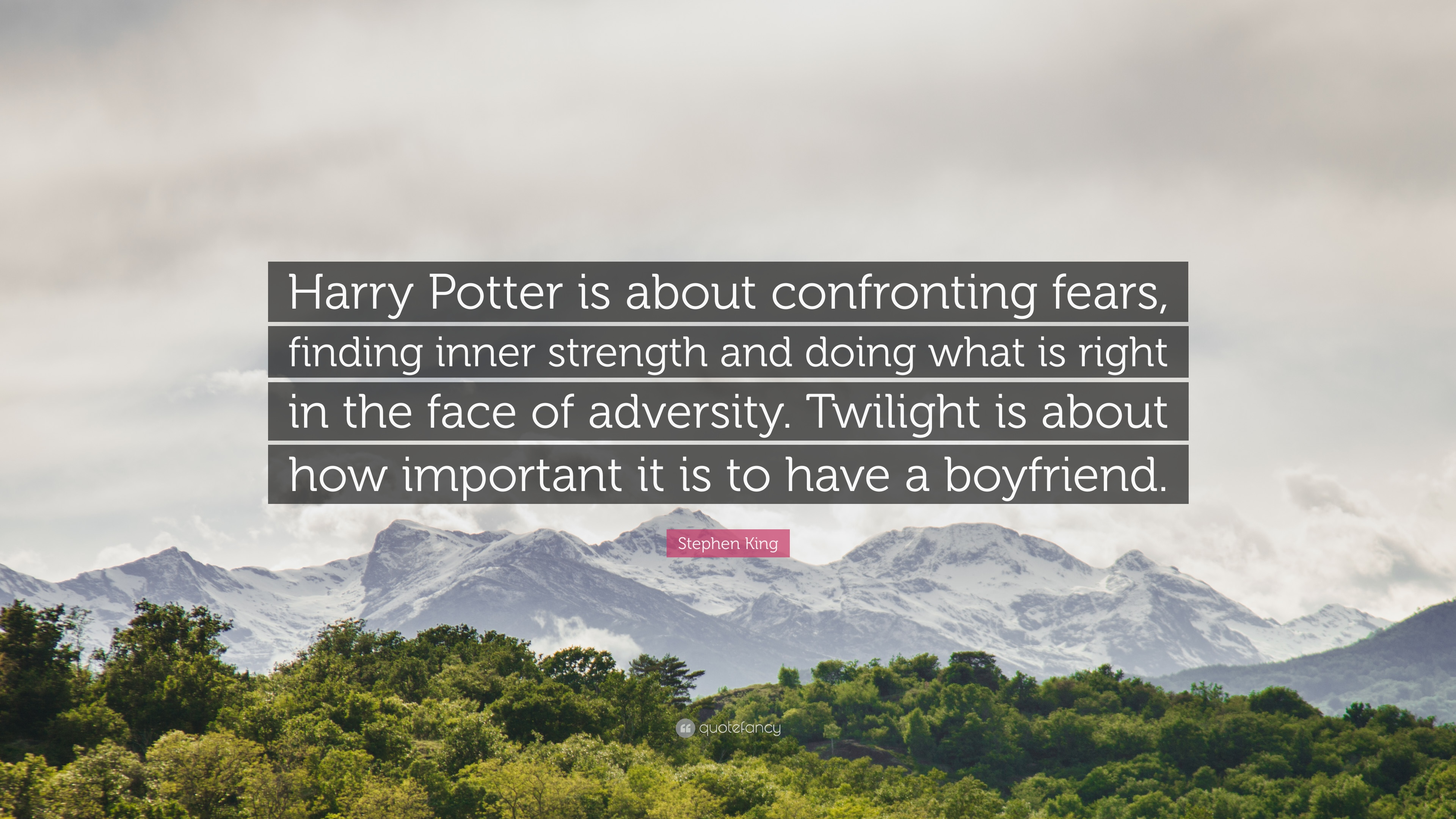 Amazing Wallpaper Harry Potter Twilight - 77704-Stephen-King-Quote-Harry-Potter-is-about-confronting-fears-finding  You Should Have_108171.jpg