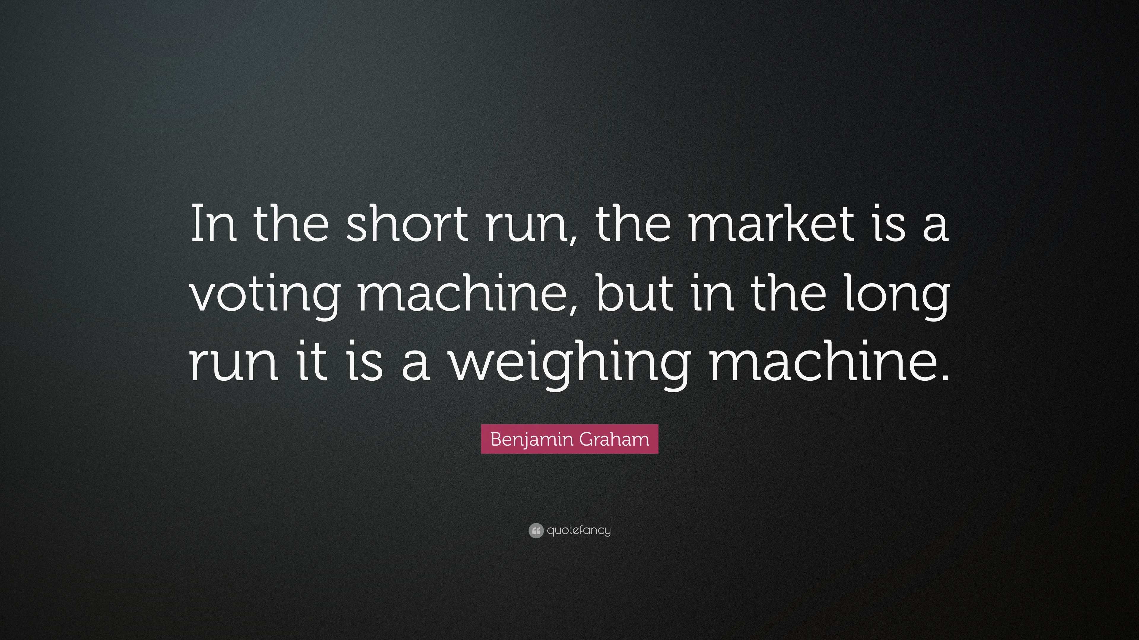 """Voting For The First Time Quotes: Benjamin Graham Quote: """"In The Short Run, The Market Is A"""