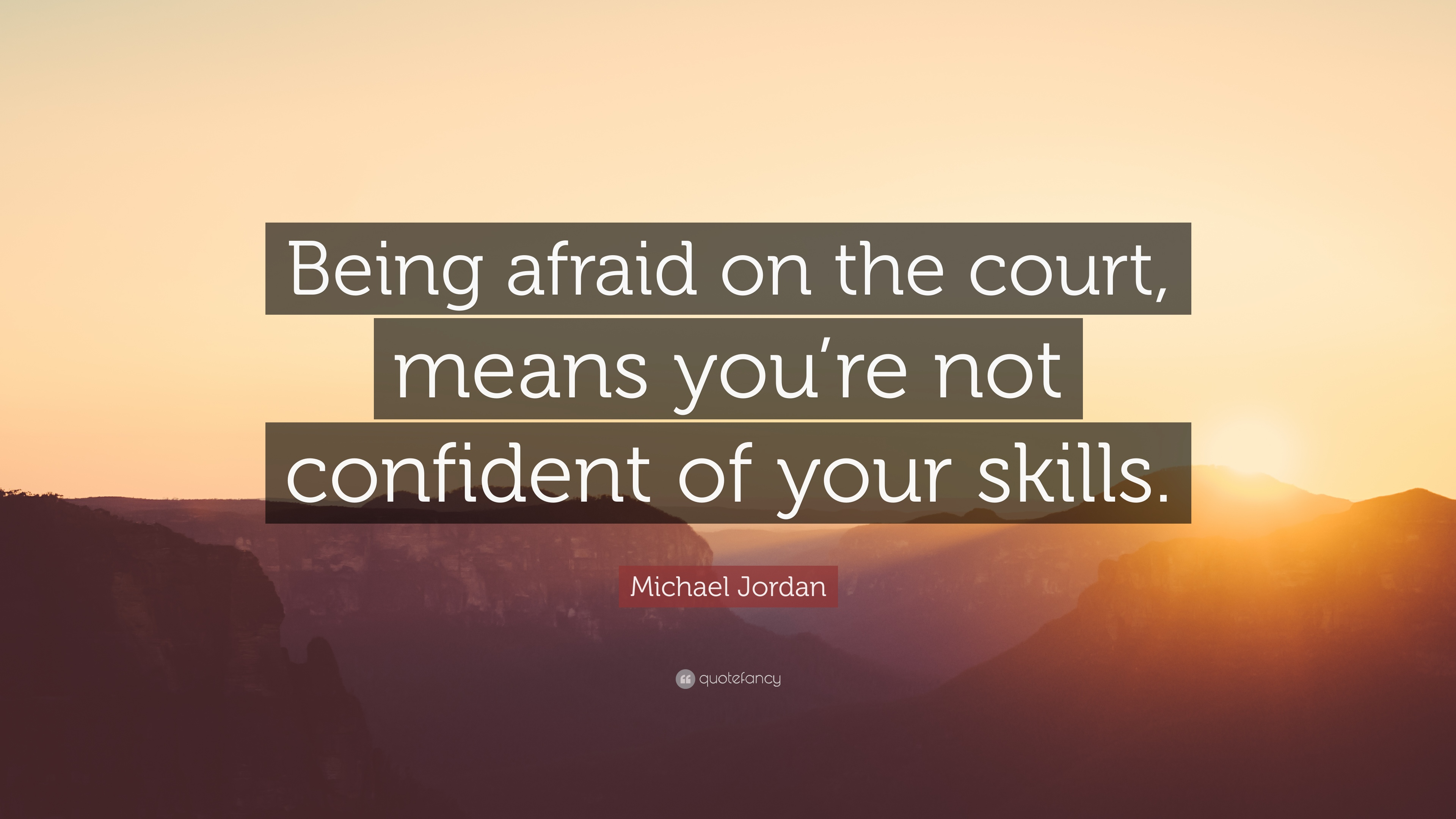 Quotes About Being Confident Quotes About Skills 40 Wallpapers  Quotefancy