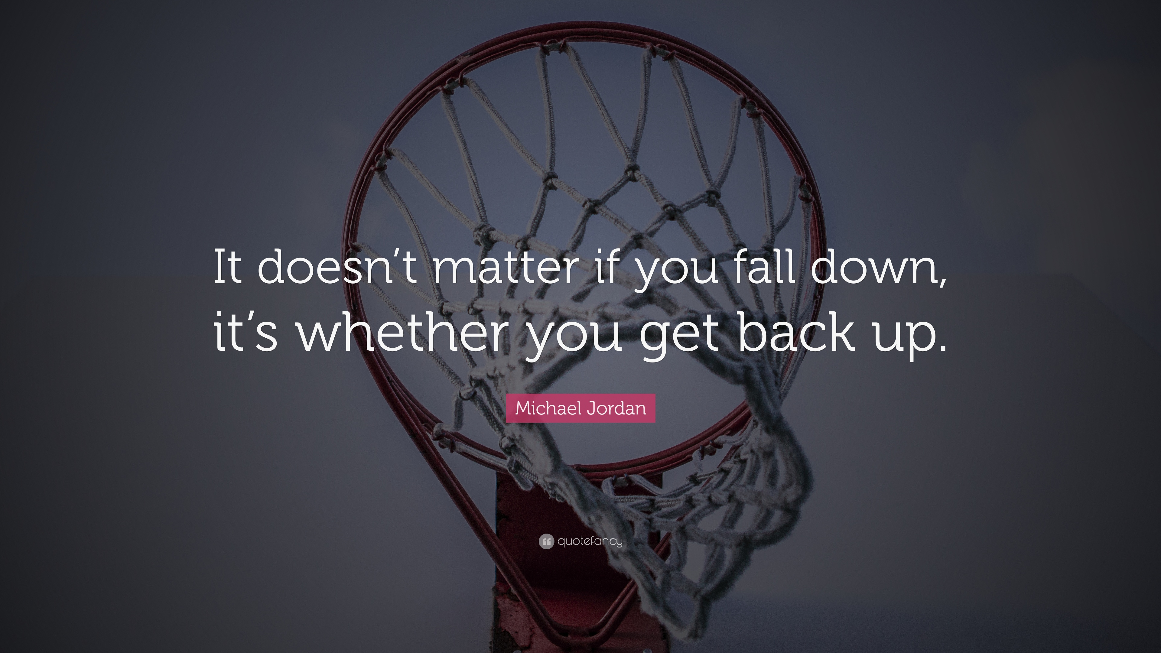 Michael Jordan Quote It Doesnt Matter If You Fall Down Its