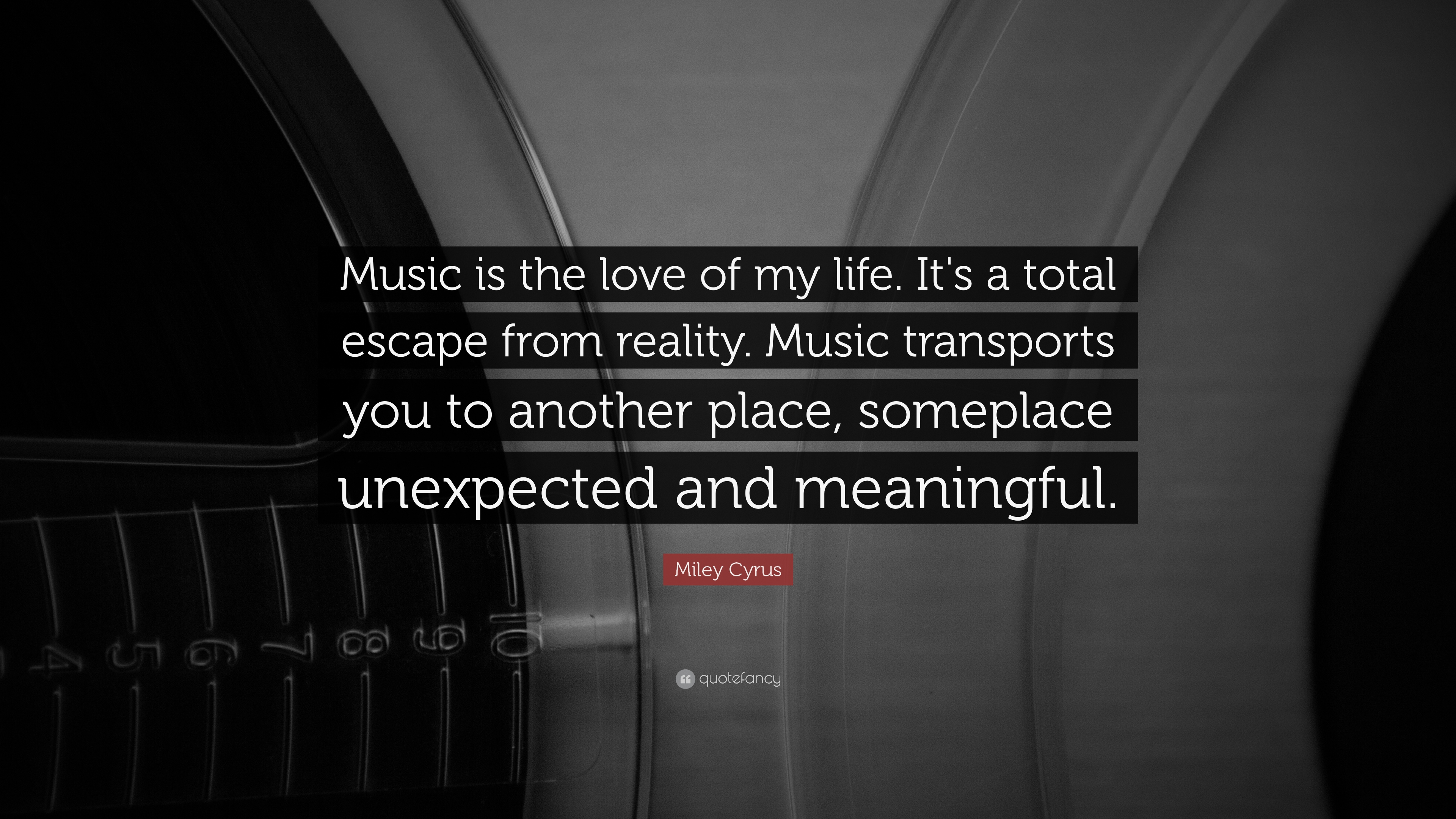 """Meaningful Love Quotes Miley Cyrus Quote """"Music Is The Love Of My Lifeit's A Total"""
