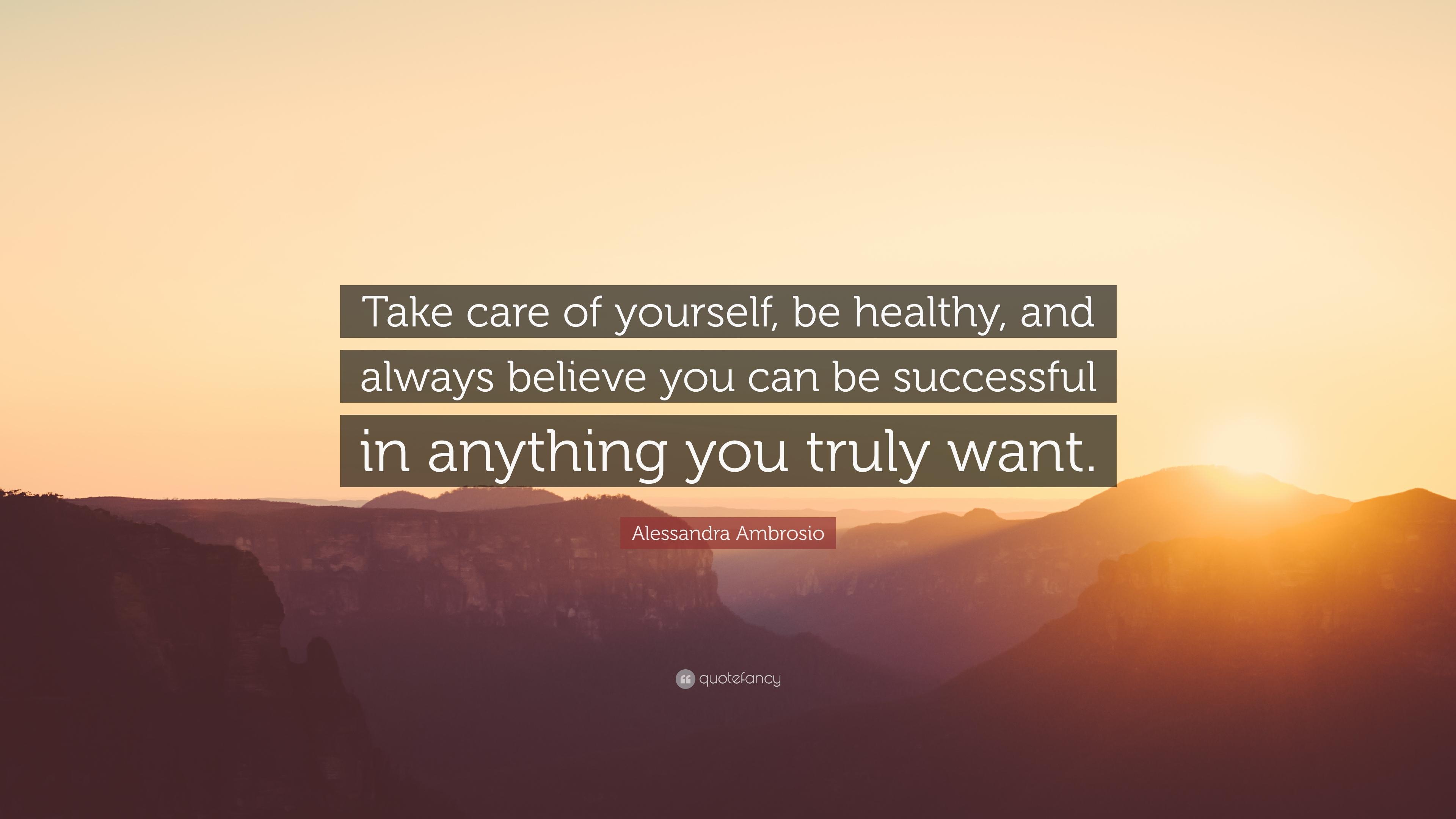 Alessandra Ambrosio Quote Take Care Of Yourself Be Healthy And