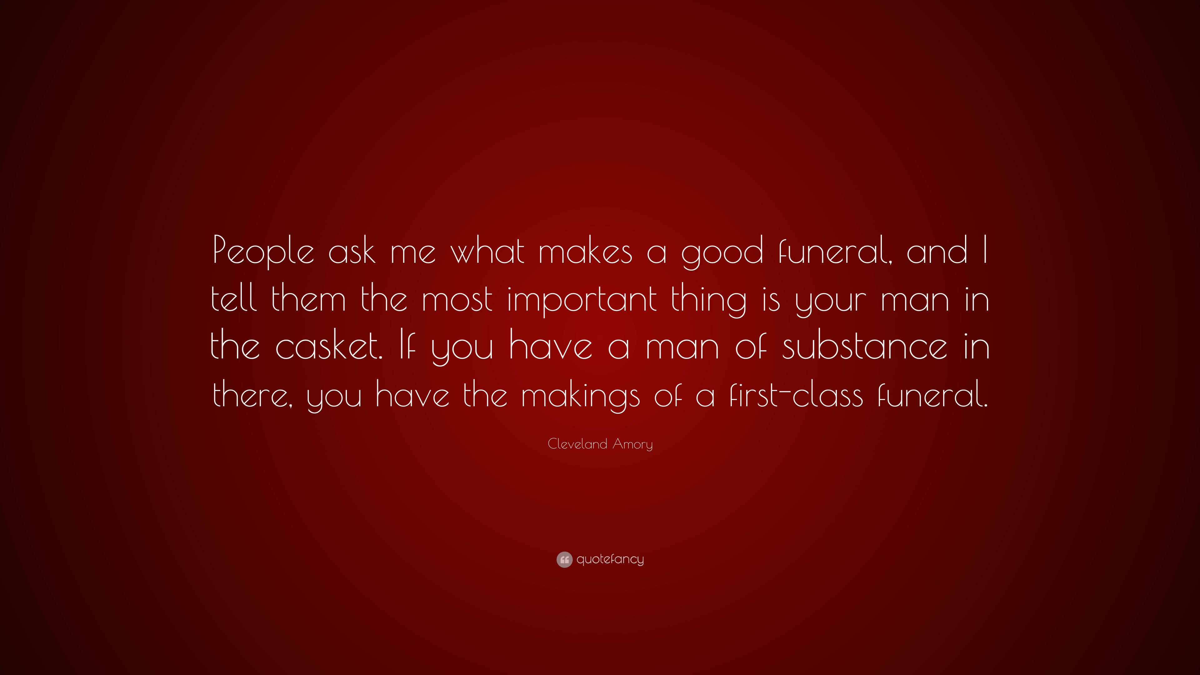 """Cleveland Amory Quote: """"People Ask Me What Makes A Good"""