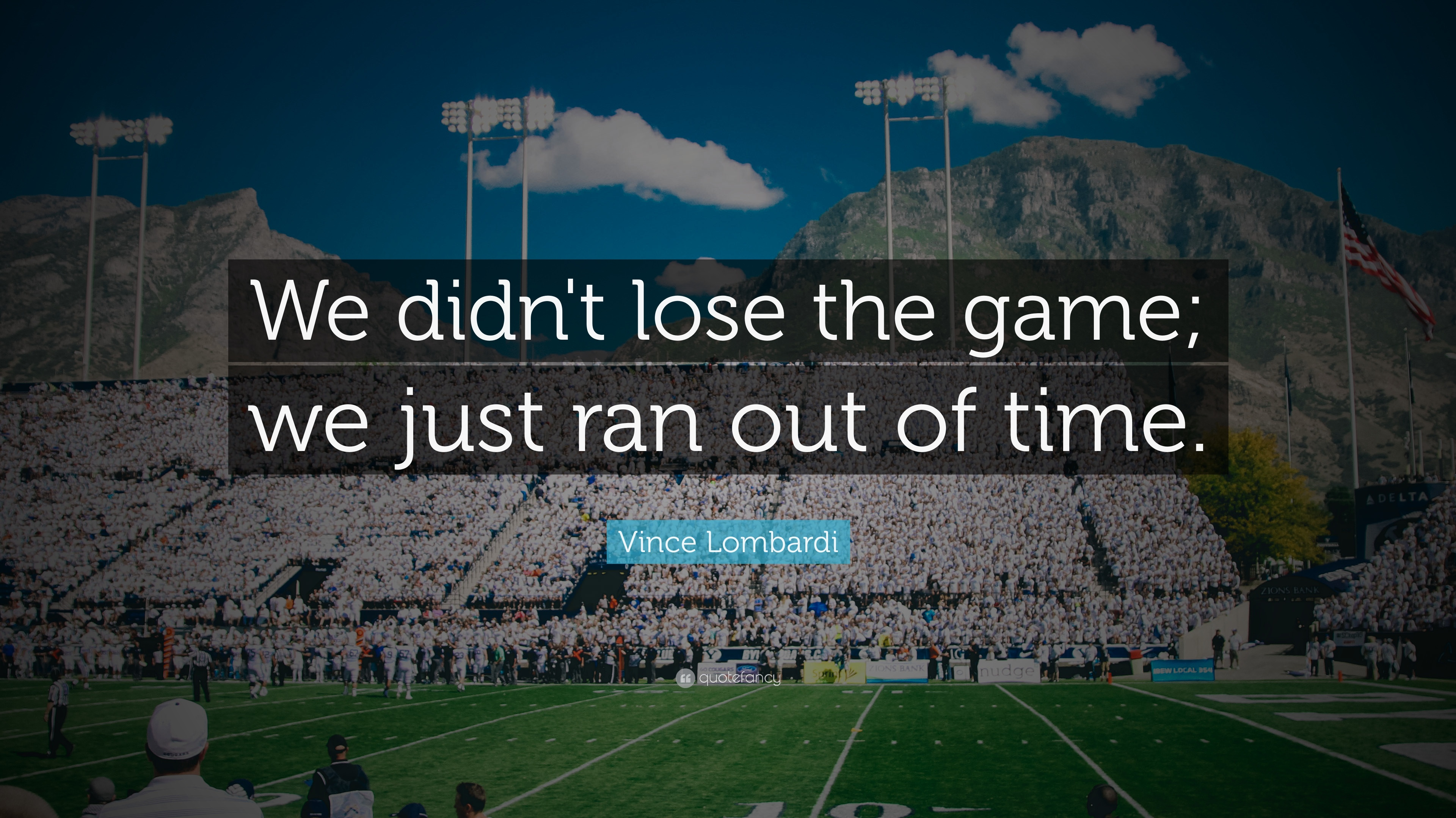 vince lombardi quote we didn t lose the game we just ran out of time 18 wallpapers quotefancy vince lombardi quote we didn t lose