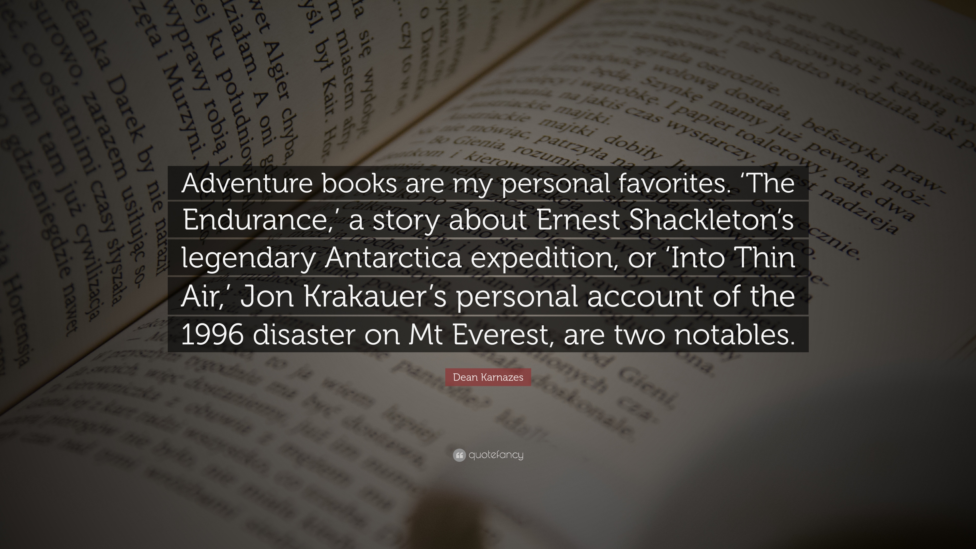 Dean Karnazes Quote Adventure Books Are My Personal Favorites The Endurance