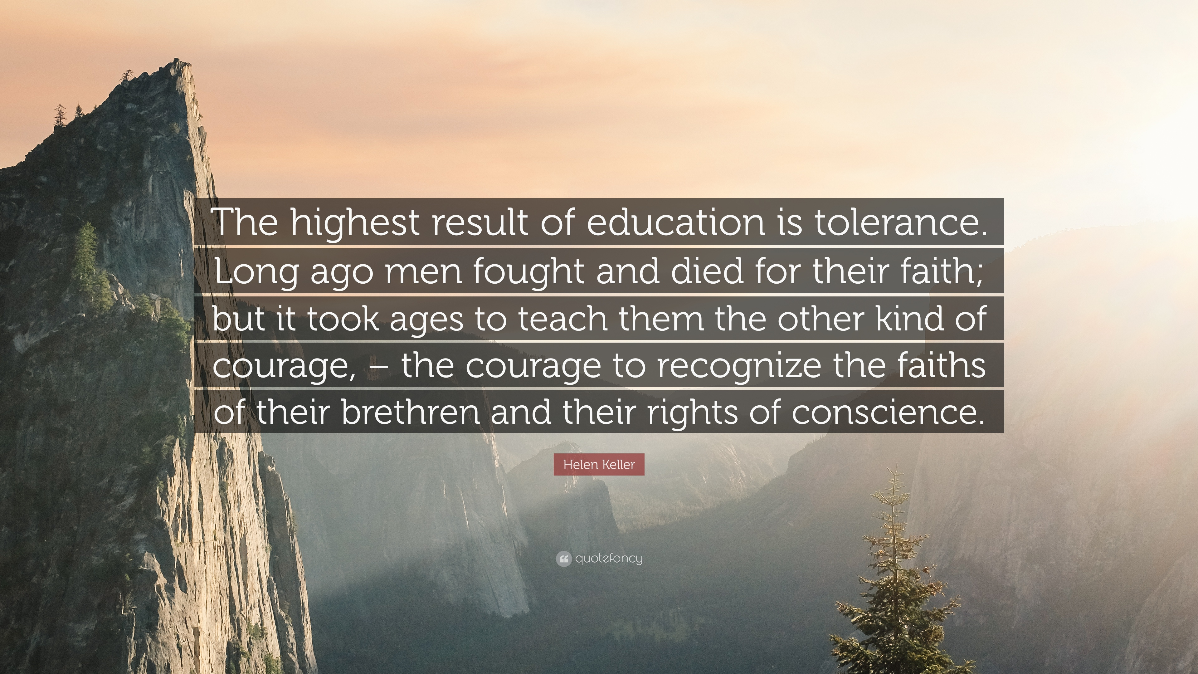 Helen Keller Quote The Highest Result Of Education Is Tolerance