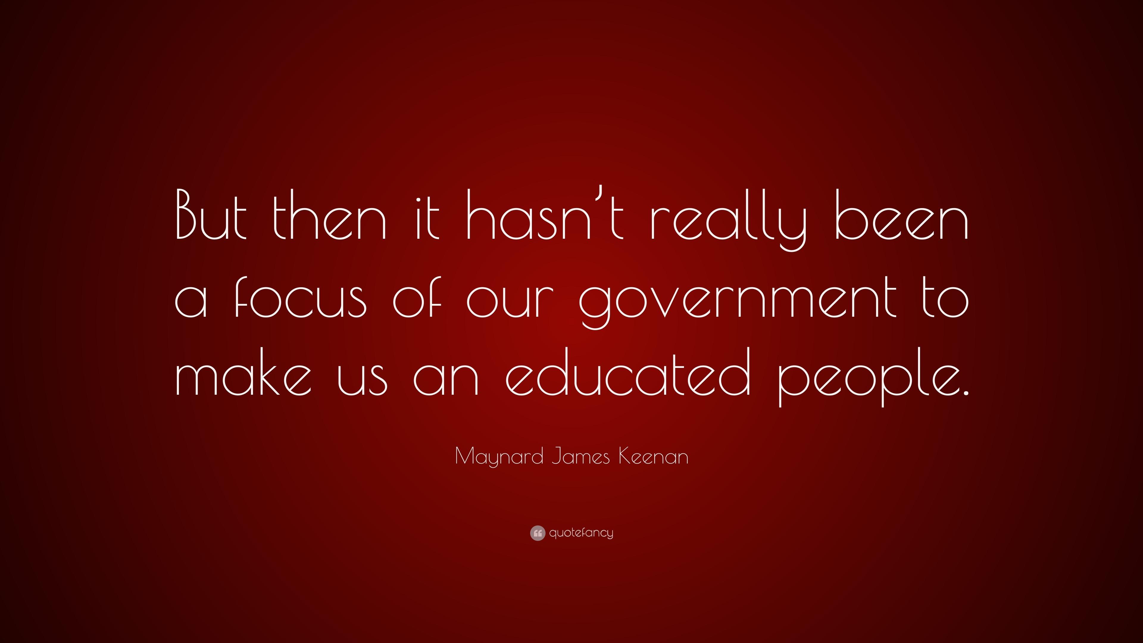 """James Maynard Keenan Quotes: Maynard James Keenan Quote: """"But Then It Hasn't Really"""