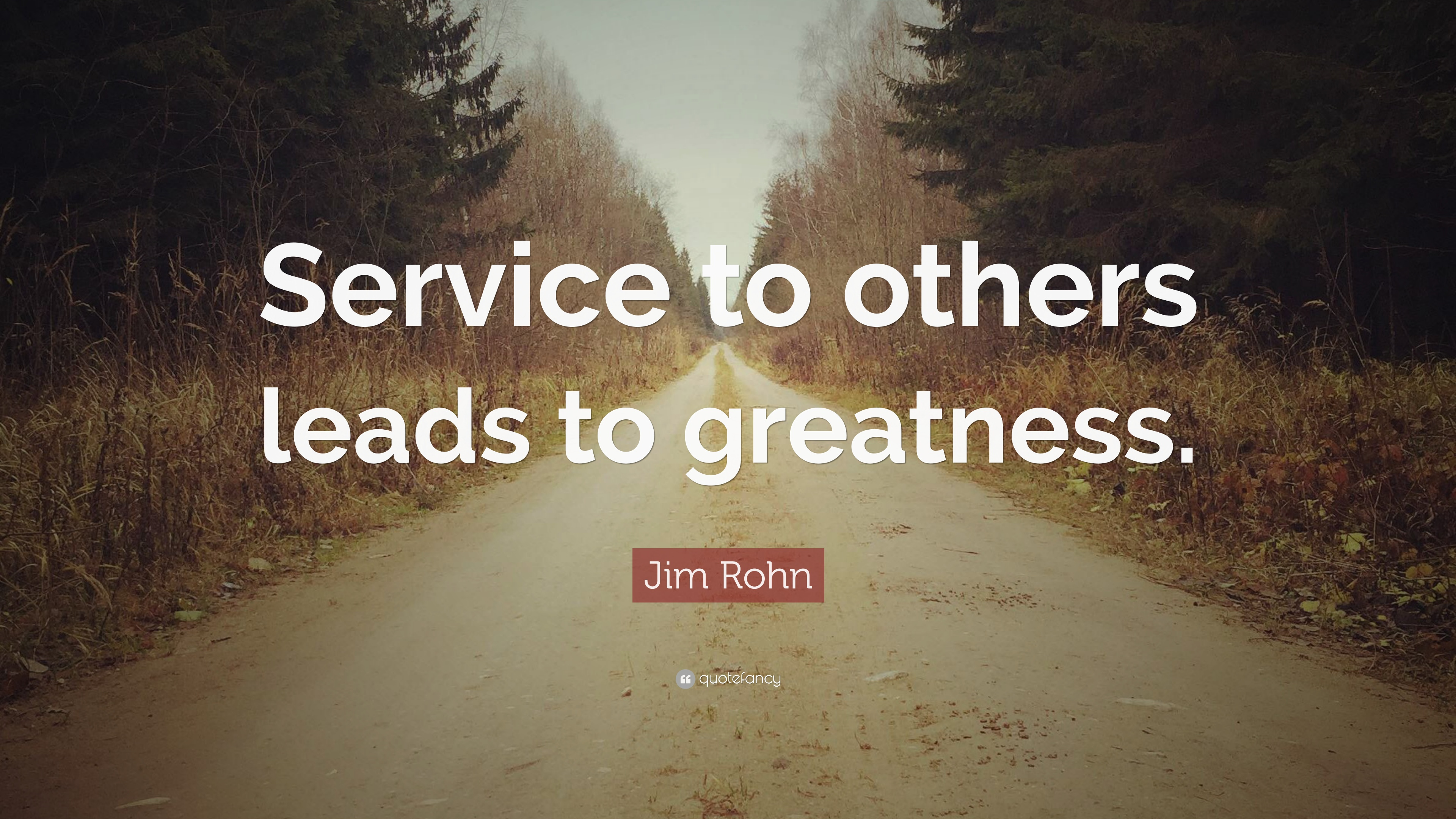 jim rohn quote service to others leads to greatness 12 wallpapers quotefancy. Black Bedroom Furniture Sets. Home Design Ideas