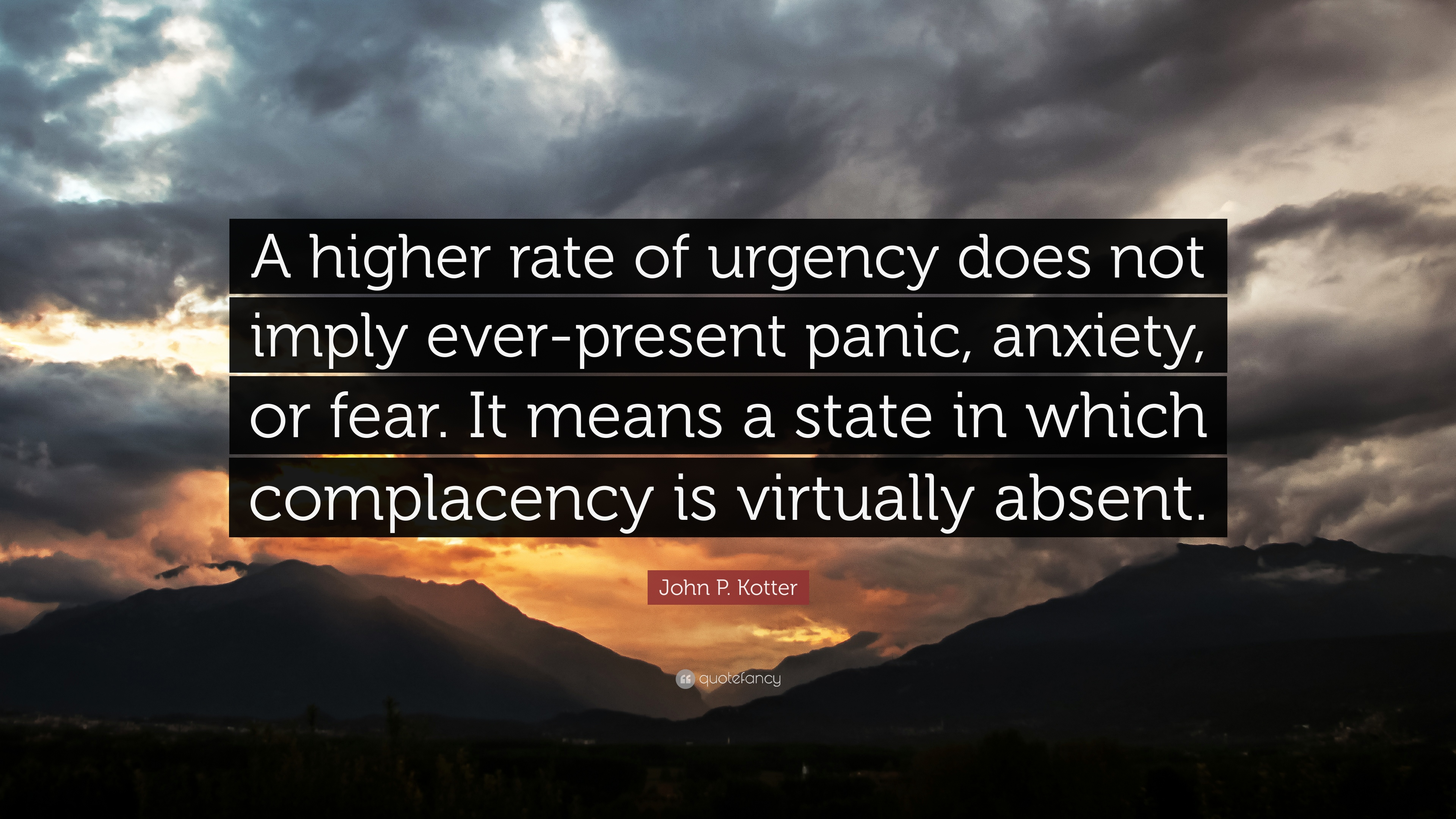 """Complacency Quotes John Pkotter Quote """"A Higher Rate Of Urgency Does Not Imply"""