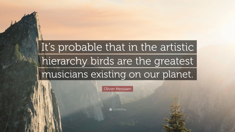 4533078-Olivier-Messiaen-Quote-It-s-probable-that-in-the-artistic.jpg