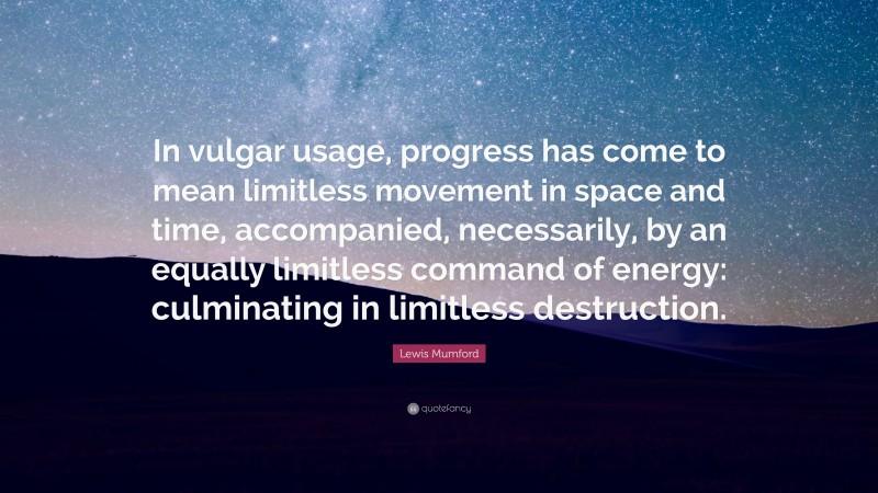Lewis Mumford Quotes | Best Love Quotes & Life Quotes